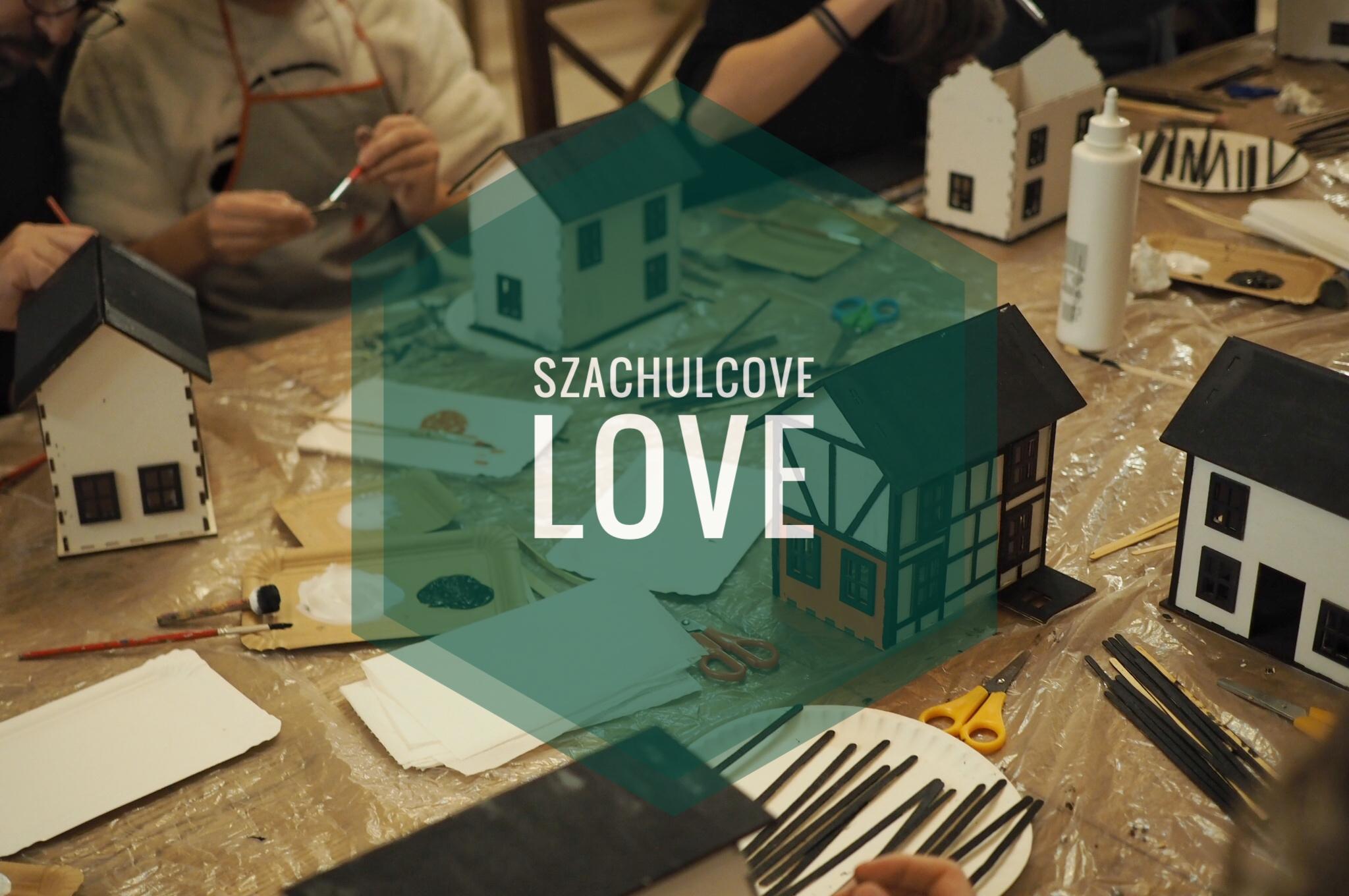 Szachulcowe Love